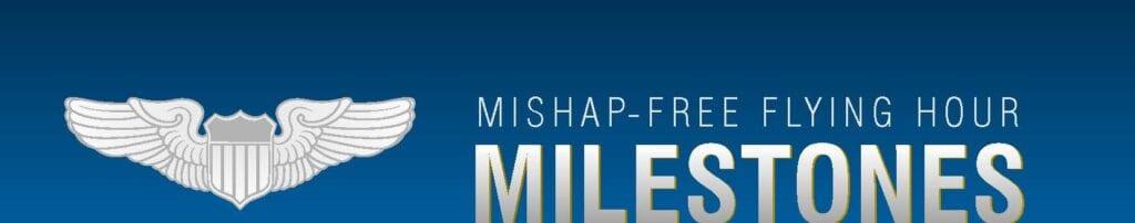 Mishap Free Flying Miles