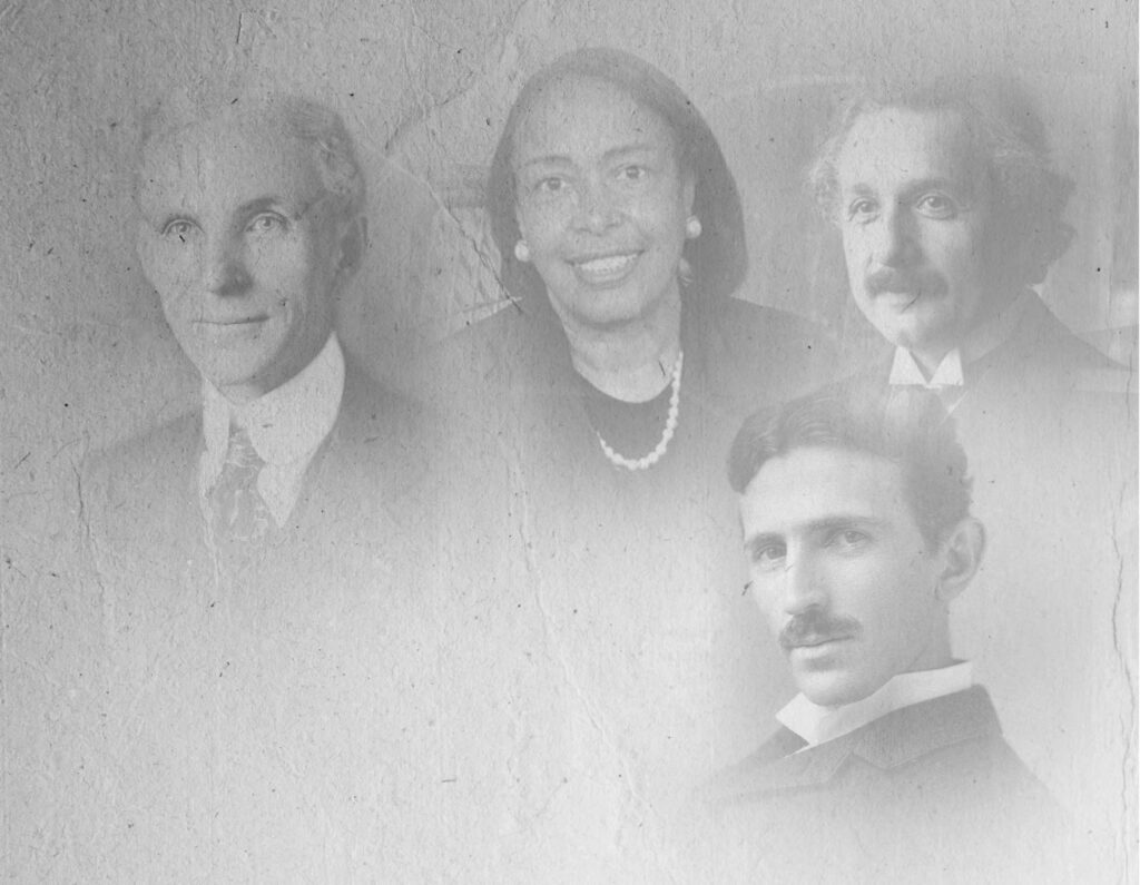 Photos of great innovators, Henry Ford, Patricia Bath, Albert Einstein, and Nikola Tesla.